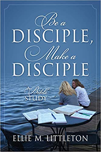 Be a Diciple, Make a Disciple book cover